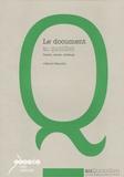 Gérard Neuville - Le document au quotidien, Cycle 3 - Textes, cartes, schémas, croquis, graphiques, chronologie, iconographie.