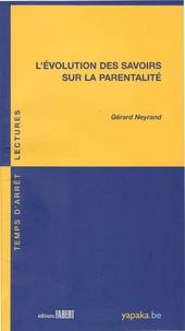 Gérard Neyrand - L'évolution des savoirs sur la parentalité.