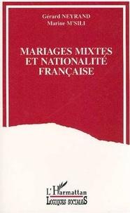 Gérard Neyrand - Mariages mixtes et nationalité française - Les Français par mariage et leurs conjoints.