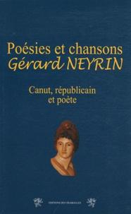 Gérard Neyrin - Poèmes, Poésies et chansons - Canut et poète républicain de Chaponost.