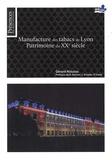 Gérard Nioulou - Manufacture des tabacs de Lyon - Patrimoine du XXe siècle.