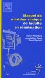 Gérard Nitenberg et Jean-Fabien Zazzo - Manuel de nutrition clinique de l'adulte en réanimation.