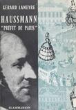 "Gérard-Noël Lameyre - Haussmann, ""Préfet de Paris""."