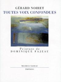 Gérard Noiret - Toutes voix confondues.