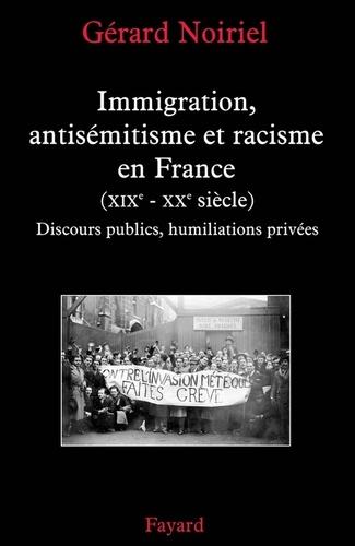 Immigration, antisémitisme et racisme en France (XIXe-XXe siècle) - Format ePub - 9782213640426 - 10,99 €