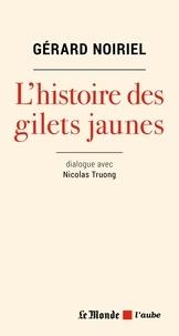 Gérard Noiriel - Les gilets jaunes à la lumière de l'histoire.