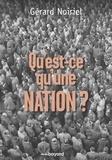 """Gérard Noiriel - Qu'est-ce qu'une nation ? - Le """"vivre ensemble"""" à la française. Réflexions d'un historien."""