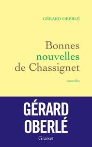 Gérard Oberlé - Bonnes nouvelles de Chassignet.