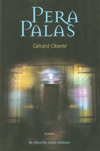 Gérard Oberlé - Pera palas.