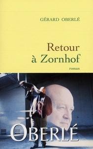 Gérard Oberlé - Retour à Zornhof.