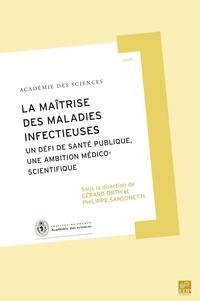 La maîtrise des maladies infectieuses - Un défi de santé publique, une ambition médico-scientifique.pdf