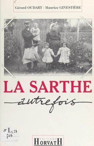 La Sarthe autrefois