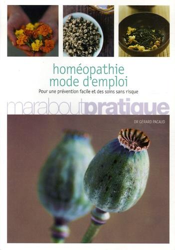 Gérard Pacaud - Homéopathie - Mode d'emploi.