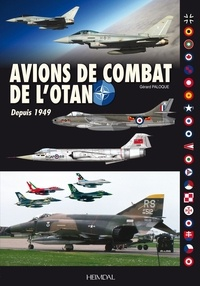 Gérard Paloque - Avions de combat de l'otan_depuis 1949.