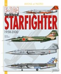 F-104 Lockheed Starfighter- 1958-2000 - Gérard Paloque pdf epub