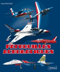 Gérard Paloque - Patrouilles acrobatiques.