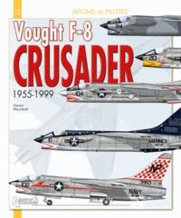 Gérard Paloque - Vought F8 Crusader - 1955-1999.