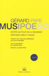Gérard Pape - MUSIPOESCI - Ecrits autour de la musique. 1 CD audio