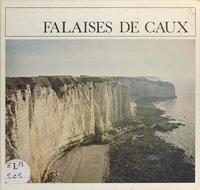 Gérard Paul Denisse et E. H. Cordier - Falaises de Caux.