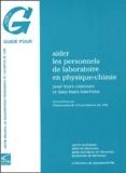 Gérard Perraud - Aider les personnels de laboratoire en physique-chimie - Pour leurs concours et dans leurs fonctions.