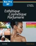 Gérard Peyrefitte et Marie-Claude Martini - Bac professionnel et Brevet professionnel Esthétique, Cosmétique, Parfumerie - Biologie, Dermatologie, Parfumerie.