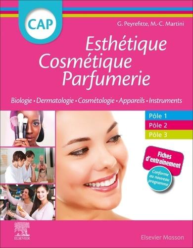 CAP Esthétique Cosmétique Parfumerie. Biologie, Dermatologie, technologie des produits cométiques, technologie des appareils/matériels/instruments 2e édition