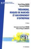 Gérard-Philippe Ranson et Dominique Chesneau - Trésorerie, risques de marchés et gouvernement d'entreprise.