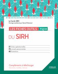 Gérard Piétrement et Alban Bureau - Les fiches outils focus du SIRH.
