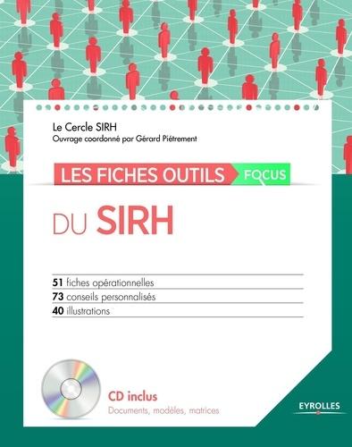 Les fiches outils focus du SIRH  avec 1 Cédérom