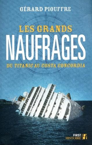 Les grands naufrages. Du Titanic au Costa Concordia