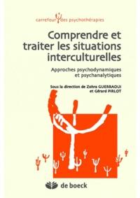 Gérard Pirlot et Zohra Guerraoui - Comprendre et traiter les situations interculturelles - Approches psychodynamiques et psychanalytiques.