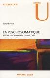 Jean-Louis Pedinielli et Gérard Pirlot - La psychosomatique - Entre psychanalyse et biologie.