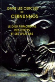 Gérard Poitrenaud - Dans les cercles de Cernunnos - Le dieu primordial des Celtes et ses avatars.