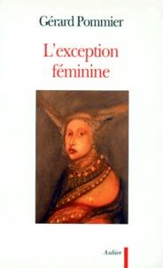 Gérard Pommier - L'exception féminine.