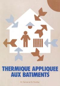 Gérard Porcher et Daniel Hernot - Thermique appliquée aux bâtiments.