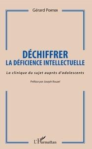 Déchiffrer la déficience intellectuelle - La clinique du sujet auprès dadolescents.pdf