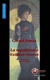 Gérard Poteau - La mystérieuse Kathleen Newton - Biographie romancée.