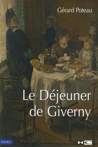 Gérard Poteau - Le Déjeuner de Giverny.