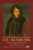 Gérard Poteau - Le général comte Le Marois - Aide de camp de l'Empereur.