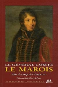 Accentsonline.fr Le général comte Le Marois - Aide de camp de l'Empereur Image