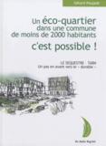 """Gérard Poujade - Un éco-quartier dans une ville de moins de 2000 habitants, c'est possible ! - Le Sequestre-Tarn, un pas en avant vers le """"durable""""."""