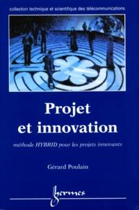 Projet et innovation. Méthode HYBRID pour les projets innovants.pdf