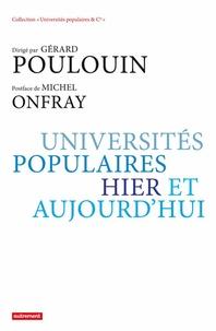 Gérard Poulouin - Universités populaires, hier et aujourd'hui.