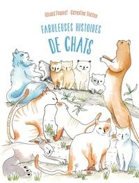 Gérard Pourret et Clémentine Pochon - Fabuleuses histoires de chats.