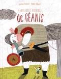 Gérard Pourret et Nancy Ribard - Fabuleuses histoires de géants.
