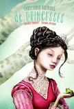 Gérard Pourret et Chiara Arsego - Fabuleuses histoires de princesses.