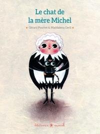 Gérard Pourret et Emile de La Bédollière - Le chat de la mère Michel.