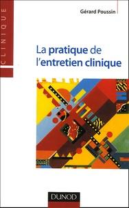 Gérard Poussin - La pratique de l'entretien clinique.