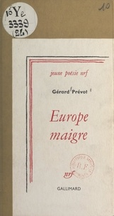 Gérard Prévot - Europe maigre.