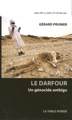 Le Darfour. Un génocide ambigu